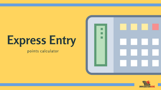Check Your Express Entry CRS Points Score 2019 - NRI & Immigration