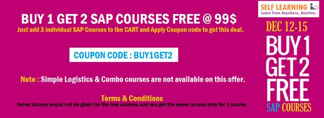 BUY 1 GET 2 SAP COURSES FREE @ 99 $ ( OFFER VALID From 12th