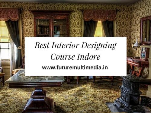 Find The Best Interior Designing Colleges In Indore.