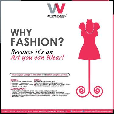 Virtual Voyage Best College For Fashion Designing Fashion Technology Course In Vijay Nagar Indore Click In
