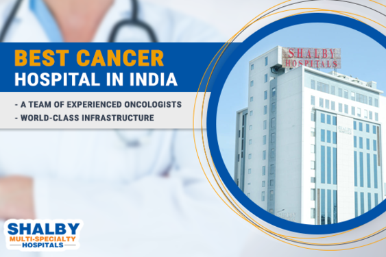 Shalby: The Best Cancer Hospital In India - Ahmedabad - Click in