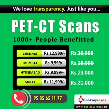 PET CT Scan Cost In Chennai - 100% Lowest Cost Guaranteed
