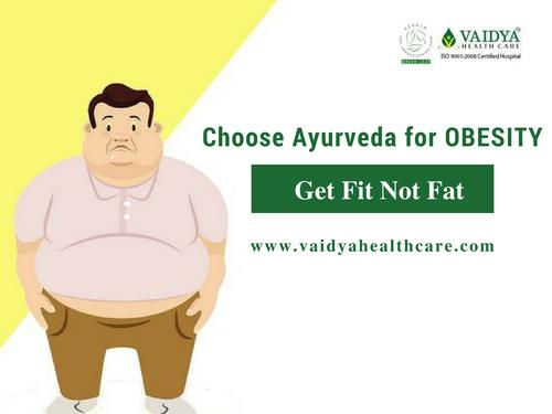 Perfect Solution For Obesity In Ayurveda - Weight Loss